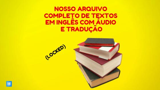 Compilado Textos Em Inglês Com Tradução E áudio O Arquivo
